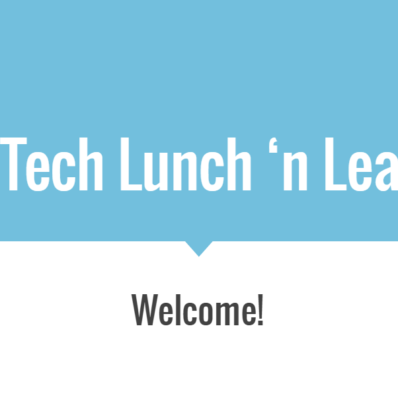 EdTech Lunch n' Learn opening slide